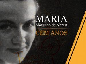 Maria Morgado de Abreu – Cem anos